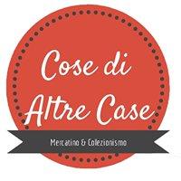 Cose di Altre Case Collezionismo & Antiquariato