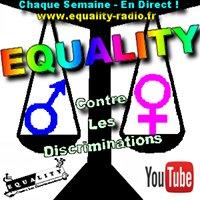 "Emission Radio "" Equality "" - Contre toutes les discriminations"