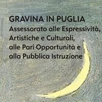 Assessorato alle Espressività, Artistiche e Culturali - Comune di Gravina