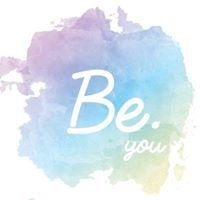 Be. You