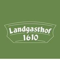Landgasthof 1610