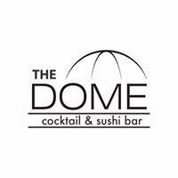 The DOME - Cocktail & Sushi Bar