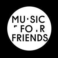 Music For Friends Helsinki