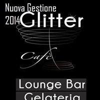 Glitter Cafè - Lounge Bar/Gelateria