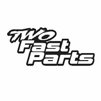 Two Fast Parts