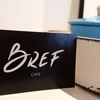 Bref Café