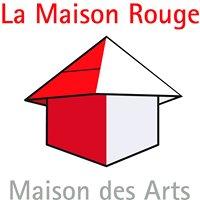 La Maison Rouge : Maison des Arts
