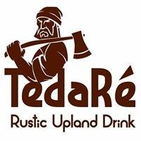 TedaRé Rustic Upland Drink