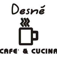 Desnè Cafe & Cucina