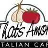 That's Amore Italian Restaurant