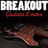 Breakout - guitars & more