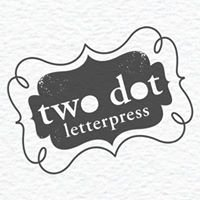 Two Dot Letterpress