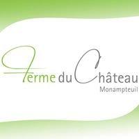 Ferme du Château Monampteuil - Maison Familiale de Vacances