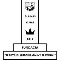 """Fundacja  """"Tradycje i Historia Gminy Trawniki"""""""