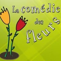 La Comédie des Fleurs