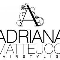 Adriana Matteucci Hairstylist