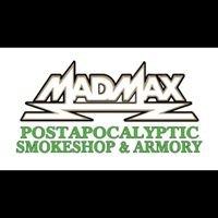 Mad Max's Postapocalyptic Smokeshop & Armory