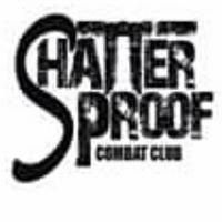 Shatterproof Combat Club