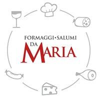 Da Maria Formaggi e Salumi
