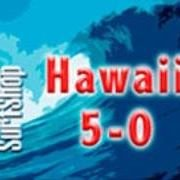 Hawaii 5-0 Surf Shop