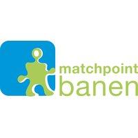 Matchpoint Banen