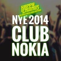 Club Nokia Presents Happy Endings LA's Biggest NYE 2014 Party