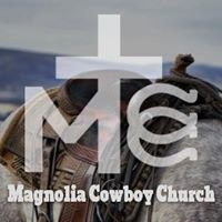 Magnolia Cowboy Church