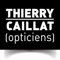 Thierry Caillat Opticiens