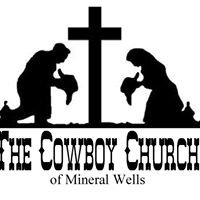 Cowboy Church of Mineral Wells