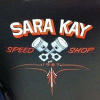 Sara Kay Speed Shop