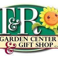 T&R Garden Center & Gift Shop