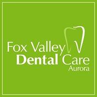 Fox Valley Dental Care Aurora