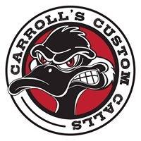 Carroll's Custom Calls