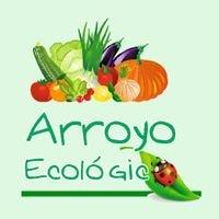 Arroyo Ecológico. Agricultura ecológica.