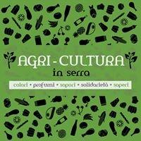 Agri-Cultura in serra