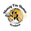 Honey I'm Home Produce