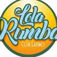 Lola Rumba Club Latino y Casa de la Salsa