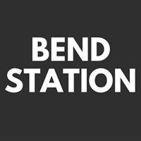 Bend Station