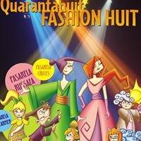 Quarantahuit Fashion Huit