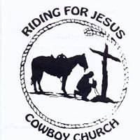 Riding for Jesus COWBOY CHURCH