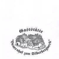 """Erlebnisrestaurant & Pension """"Bauernhof zum Silberbergwerk"""""""