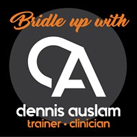 Bridle Up with Dennis Auslam