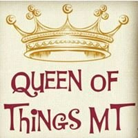 Queen of Things MT