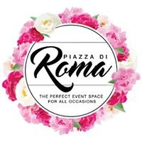 Piazza di Roma The Perfect Venue Space for Any & All Occasions
