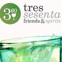 Tres Sesenta, Friends & Spirits