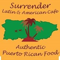 Surrender-Latin and American Cafe