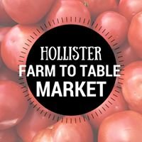 Hollister Farm to Table Market