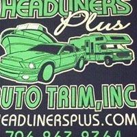 Headliners Plus Auto Trim, Inc.
