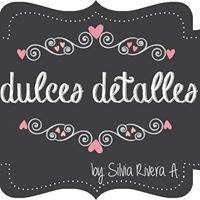 Dulces Detalles - Silvia Rivera