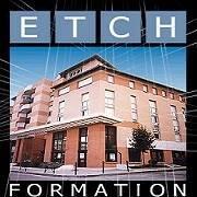 Etch Formation